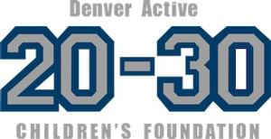 Denver Active 20-30 Children's Foundation